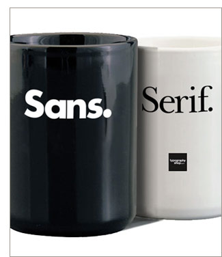 Our new Sans-serif  Coffee Mug