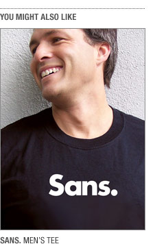 "You might also like ""Sans."""