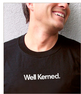 Well Kerned t-shirt from TypographyShop